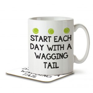 Start Each Day With a Wagging Tail – Mug and Coaster