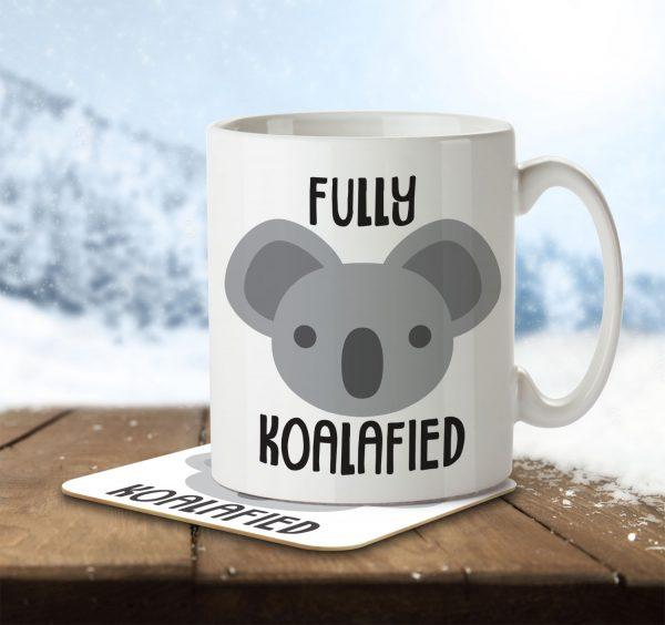 Fully Koalafied - Mug and Coaster - MNC ANI 023 ENV