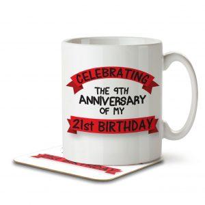 Celebrating the 9th Anniversary of my 21st Birthday – Mug and Coaster