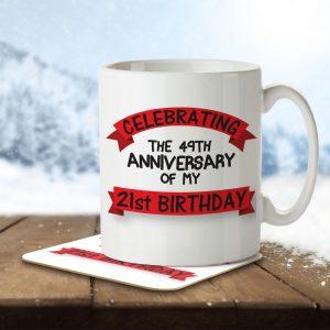 Celebrating the 49th Anniversary of my 21st Birthday! – Mug and Coaster