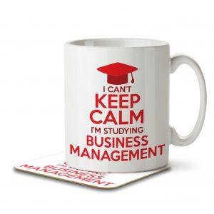 I Can't Keep Calm I'm Studying Business Management – Mug and Coaster