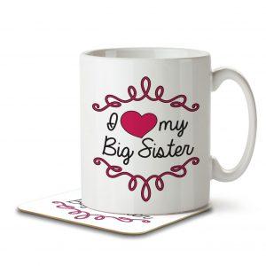 I Love My Big Sister – Mug and Coaster