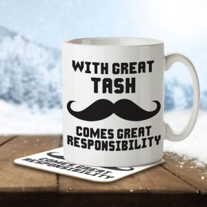 With Great Tash Comes Great Responsibility – Mug and Coaster