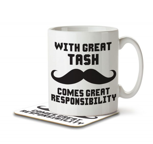 With Great Tash Comes Great Responsibility - Mug and Coaster - MNC FUN 007 WHITE
