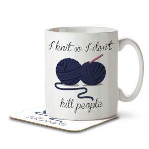 I Knit So I Don't Kill People – Mug and Coaster