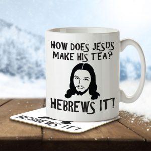 How Does Jesus Make His Tea? Hebrews It! – Mug and Coaster