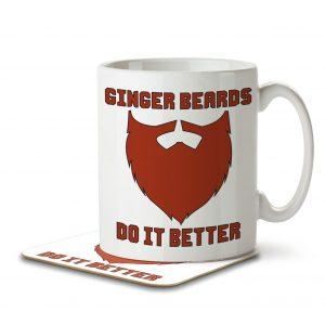 Ginger Beards Do It Better – Mug and Coaster