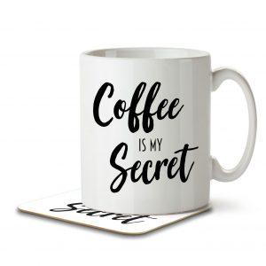 Coffee is my Secret – Mug and Coaster