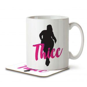 Thicc – Body Positivity – Mug and Coaster