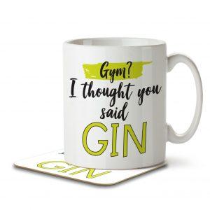 Gym? I Thought You Said Gin – Mug and Coaster