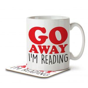 Go Away I'm Reading – Mug and Coaster