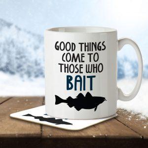 Good Things Come to Those Who Bait – Mug and Coaster