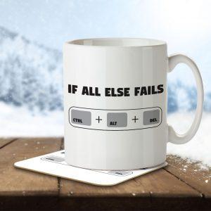 If All Else Fails Ctrl + Alt + Del – Mug and Coaster