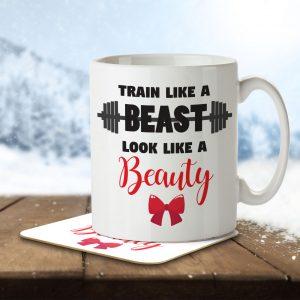 Train Like a Beast, Look Like a Beauty – Mug and Coaster