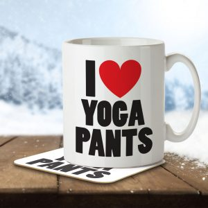 I Love Yoga Pants – Mug and Coaster