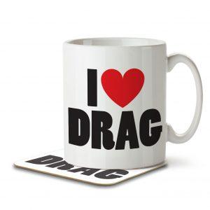 I Love Drag – Mug and Coaster