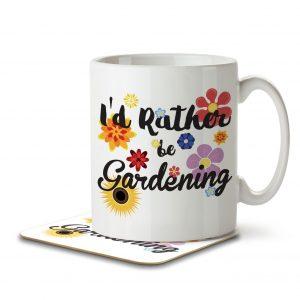 I'd Rather Be Gardening – Mug and Coaster