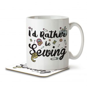 I'd Rather Be Sewing – Mug and Coaster