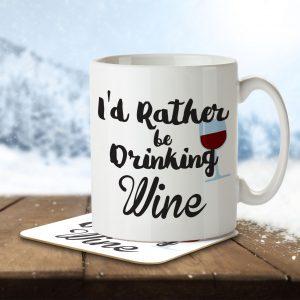 I'd Rather Be Drinking Wine – Mug and Coaster