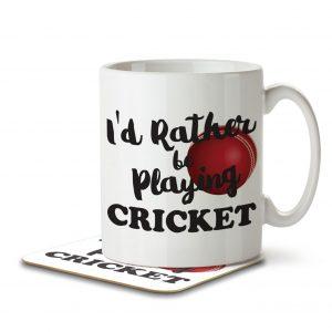 I'd Rather Be Playing Cricket – Mug and Coaster