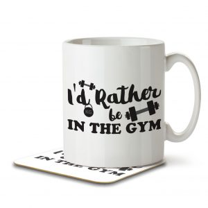 I'd Rather Be In The Gym – Mug and Coaster