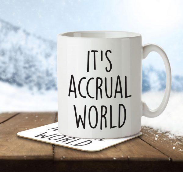 It's Accrual World - Mug and Coaster - MNC JOB 005 ENV