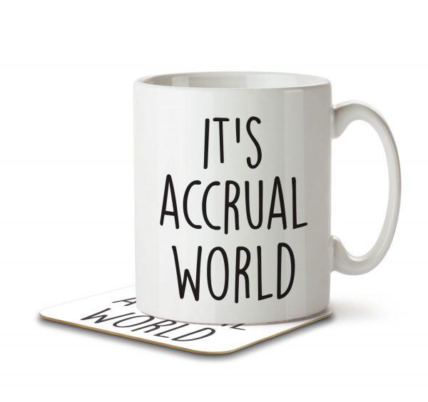 It's Accrual World - Mug and Coaster - MNC JOB 005 WHITE