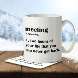 Meeting – Funny Definition – Mug and Coaster