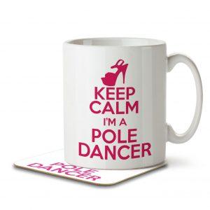 Keep Calm I'm a Pole Dancer – Mug and Coaster