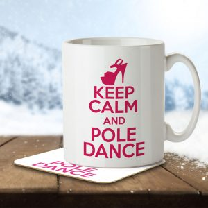 Keep Calm and Pole Dance – Mug and Coaster