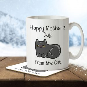 Happy Mother's Day! from The Cat. – Mug and Coaster