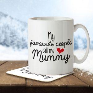 My Favourite People Call Me Mummy – Mug and Coaster