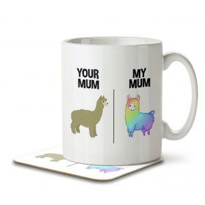 Your Mum. My Mum – Rainbow Llama – Mug and Coaster