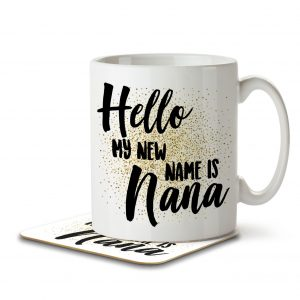 Hello My New Name is Nana – Mug and Coaster