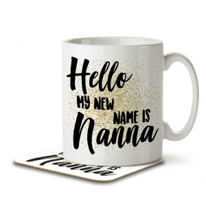 Hello My New Name is Nanna – Mug and Coaster