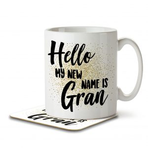 Hello My New Name is Gran – Mug and Coaster