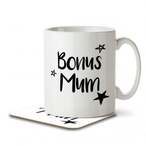 Bonus Mum – Step Mum – Mug and Coaster