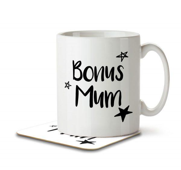 Bonus Mum - Step Mum - Mug and Coaster - MNC MUM 092 WHITE