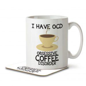 I Have OCD Coffee Lover – Mug and Coaster