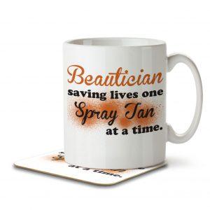Beautician Saving Lives One Spray Tan at a Time – Mug and Coaster