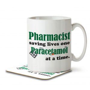 Pharmacist Saving Lives One Paracetamol at a Time – Mug and Coaster