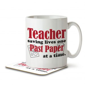 Teacher Saving Lives One Past Paper at a Time – Mug and Coaster