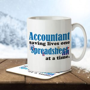 Accountant Saving Lives One Spreadsheet at a Time – Mug and Coaster