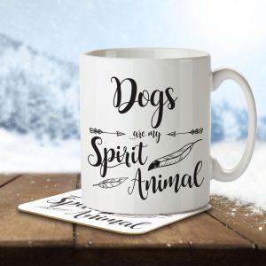 Dogs are my Spirit Animal – Mug and Coaster