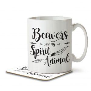 Beavers are my Spirit Animal – Mug and Coaster