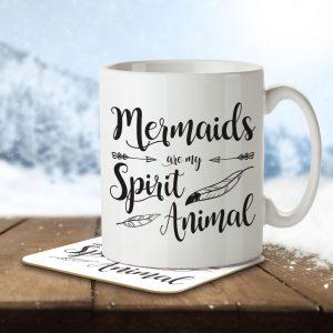 Mermaids are my Spirit Animal – Mug and Coaster