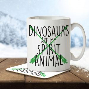 Dinosaurs are my Spirit Animal – Mug and Coaster