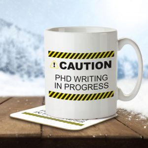 Caution! PHD Writing in Progress – Mug and Coaster