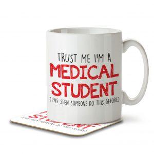 Trust Me I'm a Medical Student. – Mug and Coaster