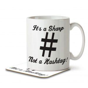 It's a Sharp Not a Hashtag – Mug and Coaster
